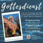 Pfingsten: Gottesdienstzeiten und Livestream