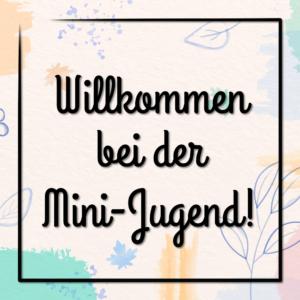 Das erste Treffen der Mini-Jugend: Wer bin ich?