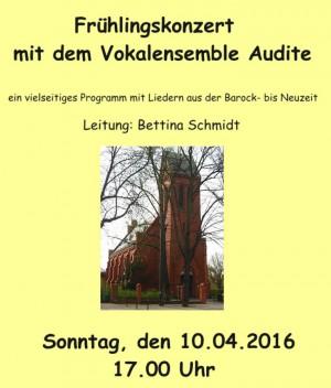 Chorkonzert des Vokalensembles AUDITE 10.04.2016 um 17 Uhr