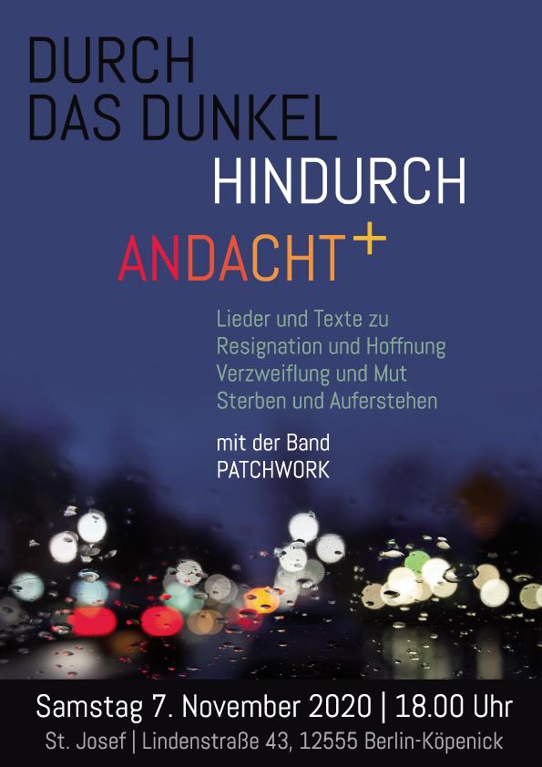 """Sa, 07.11.20: Durch das Dunkel hindurch – musikalische Andacht mit """"Patchwork"""" zum Totengedenken – LIVE und im LIVESTREAM"""