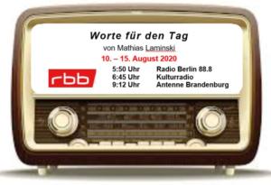 Worte auf den Weg – Radioworte von Pfr. M. Laminski in dieser Woche – Freitag 14. August