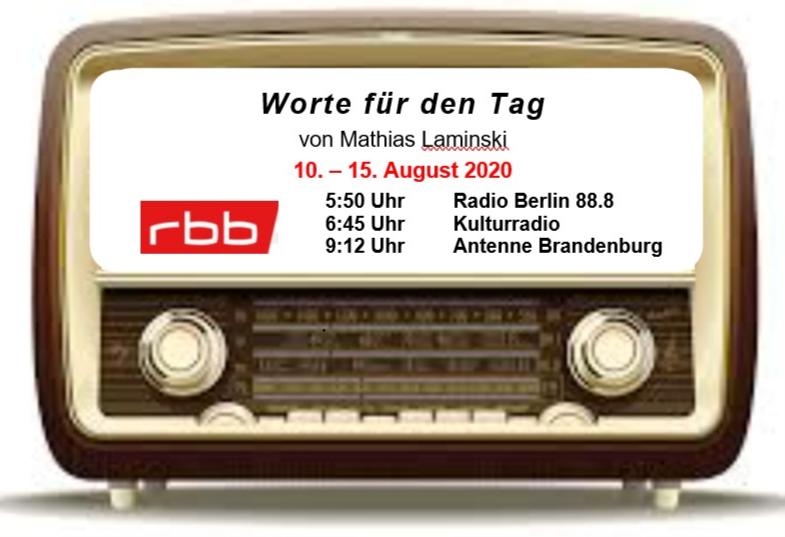 Worte auf den Weg – Radioworte von Pfr. M. Laminski in dieser Woche – Sonnabend 15. August