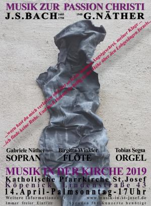 Palmsonntag, 14.04.2019, um 17 Uhr Passionsmusik für Sopran, Flöte und Orgel