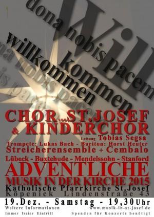 19. Dezember 2015, 19.30 Uhr | Adventskonzert | Chor / Kinderchor / Bariton / Trompete / Streicher